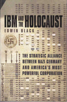 Ibm And The Holocaust - The Strategic Alliance Between Nazi Germany And Ibm • 27.52£