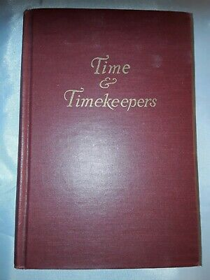Time And Timekeepers Book Hard Bound 1947 • 7.24£