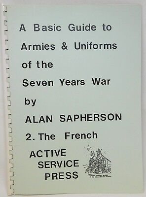 Basic Guide To ARMIES And UNIFORMS Of 7YW Vol 2 THE FRENCH 46821 • 4.99£