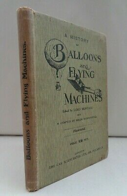 1907 Montagu History Of Balloons And Flying Machines Illustrated First  • 17£