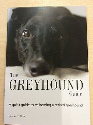 £2.75 • Buy The Greyhound Guide, Caring For Retired Greyhounds