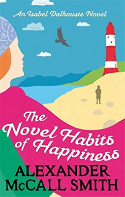 AU12.38 • Buy McCall Smith, Alexander-Novel Habits Of Happiness BOOK NEW
