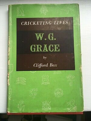 W.G. Grace, Biography By Clifford Bax Of The Great English Cricketer • 2.50£