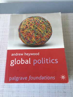 Global Politics (Palgrave Foundations Series) By Andrew Heywood Paperback Book • 12£