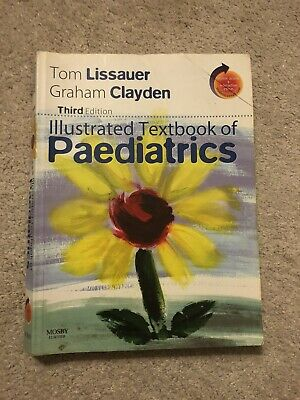 £7 • Buy Illustrated Textbook Of Paediatrics By Tom Lissauer, Graham Clayden (Mixed Media