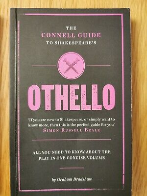 The Connell Guide To Shakespeare's  Othello By Professor Graham Bradshaw (Paper… • 2.82£