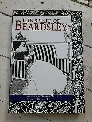 The Spirit Of Beardsley. Foreword By George Melly. Text By Claire Nielson. • 5£