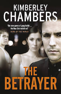 The Betrayer By Kimberley Chambers (Paperback, 2010) • 2.99£