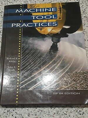 $22 • Buy Machine Tool Practices By Richard R Kibbe