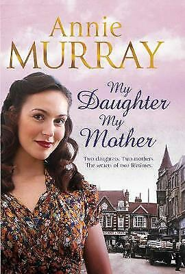 My Daughter, My Mother, Murray, Annie, New Book • 6.77£