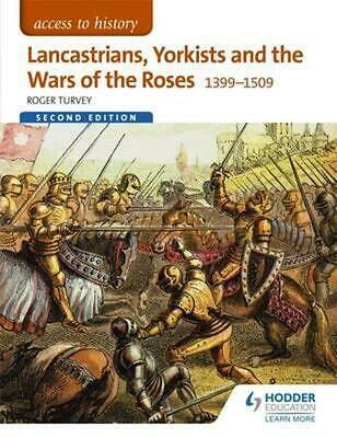 Access To History: Lancastrians, Yorkists And The Wars Of The Roses, 1399-1509 S • 25.25£