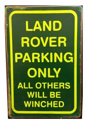 LAND ROVER PARKING ONLY RUSTY PARKING TIN SIGNS (20x30cm)   • 6.50£