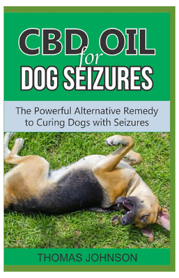 £13.40 • Buy Paperback CBD Oil For Dog Seizures The Powerful Alternative Remedy Curing Dogs