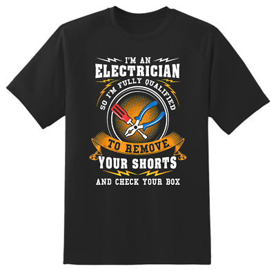 £11.99 • Buy Im A Electrician Funny Novelty Cheeky T Shirt