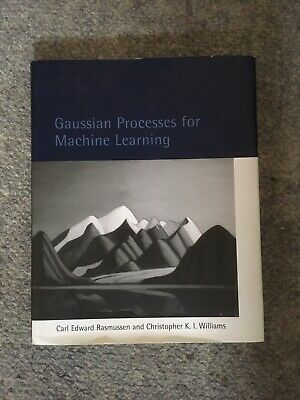 Gaussian Processes For Machine Learning By C.E.Rasmussen & C.K.I.Williams • 20£