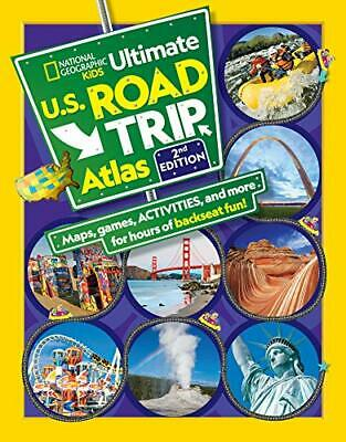 National Geographic Kids Ultimate U.S. Road Trip Atlas, 2nd Edition By Crispin B • 7.67£