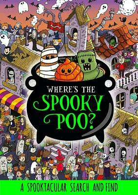 £4.99 • Buy Where's The Spooky Poo? A Search And Find By Alex Hunter NEW Paperback