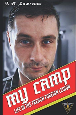 £17.48 • Buy My Camp: Life In The French Foreign Legion