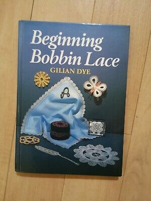 Bobbin Lace Book. Beginning. 96 Pages. Excellent Condition. Lace Making. Crafts  • 0.99£