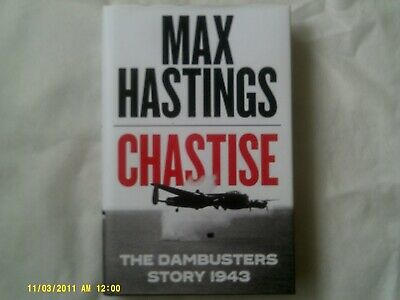 Chastise The Dambusters Story 1943 Max Hastings (hardback Book) • 5£