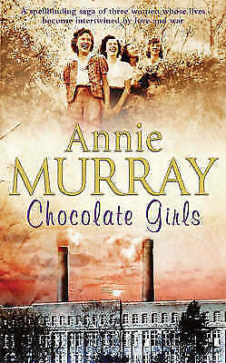 Chocolate Girls By Annie Murray (Paperback, 2003) • 1.30£