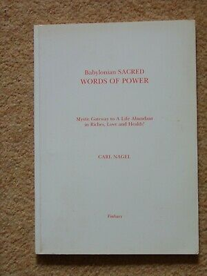 £15 • Buy Babylonian Sacred Words Of Power By Carl Nagel
