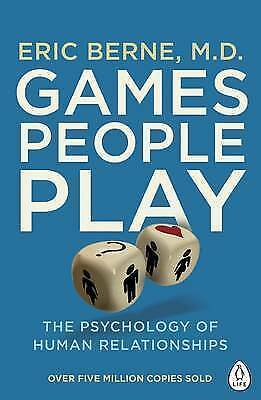 £8 • Buy Games People Play: The Psychology Of Human Relationships By Eric Berne