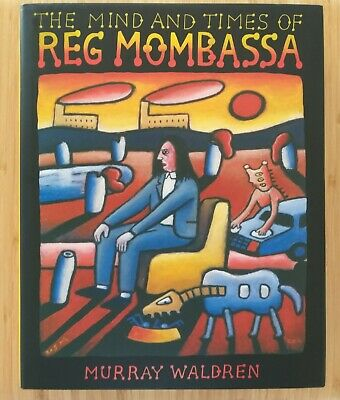 AU335 • Buy The Mind And Times Of Reg Mombassa By Murray Waldron - Signed Book Mambo Art