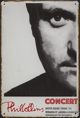 £7 • Buy PHIL COLLINS CONCERT BOTH SIDES TOUR '94 WEMBLEY RUSTY MUSIC TIN SIGN (20x30cm)