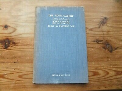 The Silver Casket - Letter And Poems By Mary Stuart Queen Of Scots • 3.99£