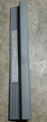 $43.95 • Buy 05 - 09  Ford Mustang  Door Sill Scuff Plate Passenger Trim Rh Gray