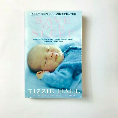 AU15.19 • Buy Save Our Sleep By Tizzie Hall (Paperback) Revised And Expanded