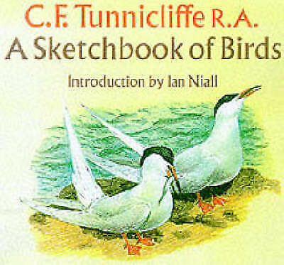 Sketchbook Of Birds By C. F. Tunnicliffe (Paperback, 1999) • 5.80£