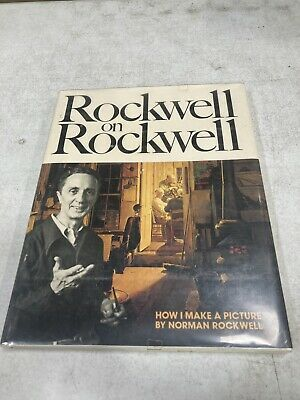$ CDN106.69 • Buy ROCKWELL ON ROCKWELL: HOW I MAKE A PICTURE HARDCOVER 1979 1st PRINTING