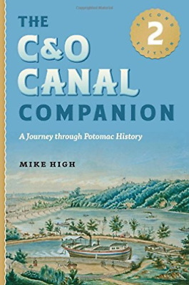 High Mike-The C&O Canal Companion BOOK NEW • 20.43£
