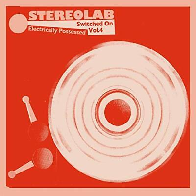 £27.24 • Buy Stereolab - Electrically Possessed [switched On Volume 4]