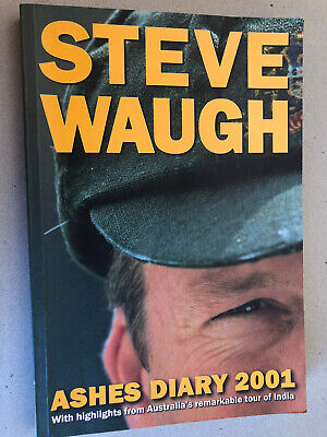 AU30 • Buy STEVE WAUGH ** SIGNED ** CRICKET BOOK - ASHES DIARY 2001 England India Tour Book