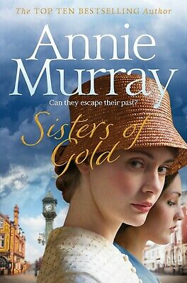 £5.99 • Buy Sisters Of Gold By Annie Murray New Paperback FREEPOST UK
