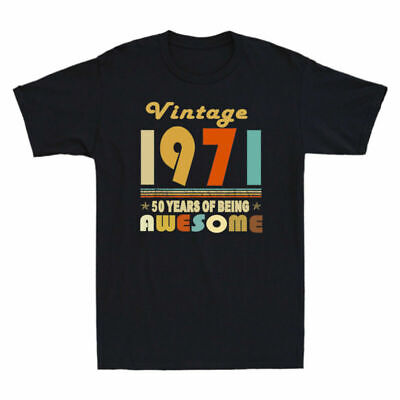 $ CDN17.59 • Buy T-Shirt Being New Vintage 50 Of Birthday 1971 Tee 50th Men's Awesome Gifts Years
