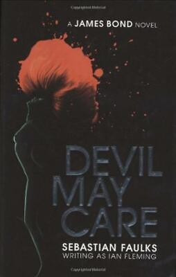 £33 • Buy Devil May Care - Sebastian Faulks - First Edition First Printing - SIGNED - G...