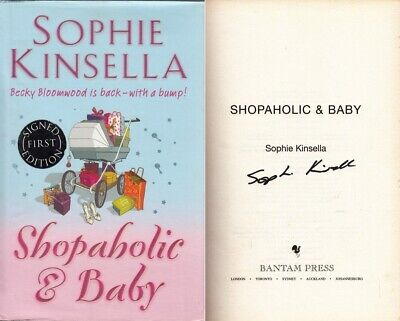 £20 • Buy The Shopaholic And Baby - Sophie Kinsella - First Edition - SIGNED - Acceptab...