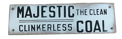 $12.99 • Buy MAJESTIC COAL THE CLEAN CLINKERLESS COAL ~ Wooden Sign