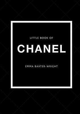 £8.20 • Buy The Little Book Of Chanel: New Edition (Little B By Emma Baxter- Wright New Book
