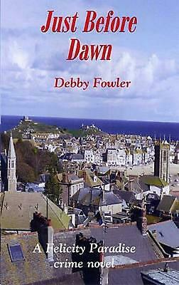 £10.07 • Buy Just Before Dawn By Debby Fowler Paperback Book Free Shipping!