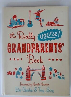 £1.25 • Buy The Really Useful Grandparents' Book By Tony Lacey, Eleo Gordon, Nanette Newman