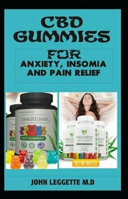 $10.06 • Buy CBD Gummies For Anxiety, Insomia And Pain Relief: The Complete Comprehensive