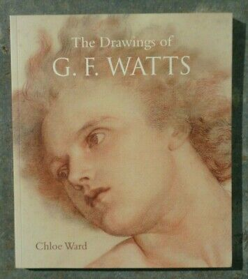 £8 • Buy The Drawings Of G.F. Watts. Chloe Ward. Art Paperback. Very Good Condition.