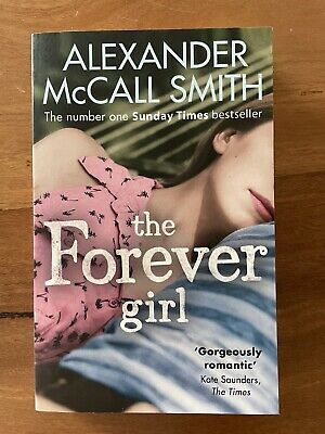 AU14 • Buy The Forever Girl By Alexander McCall Smith (Paperback, 2015)