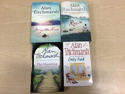 £5 • Buy 4 Alan Titchmarsh Paperback Book Bundle, Rosie, The Haunting, Only Dad, Bring Me