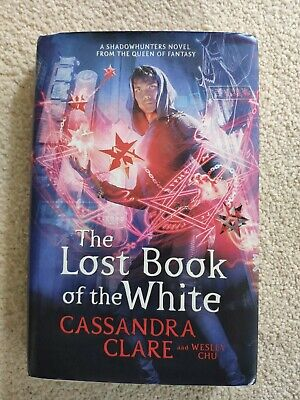 £8.99 • Buy Hardcover Book By Cassandra Clare The Lost Book Of The White The Eldest Curses